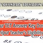 Manipur TET Answer Key 2020 Download - Teachers Eligibility Test